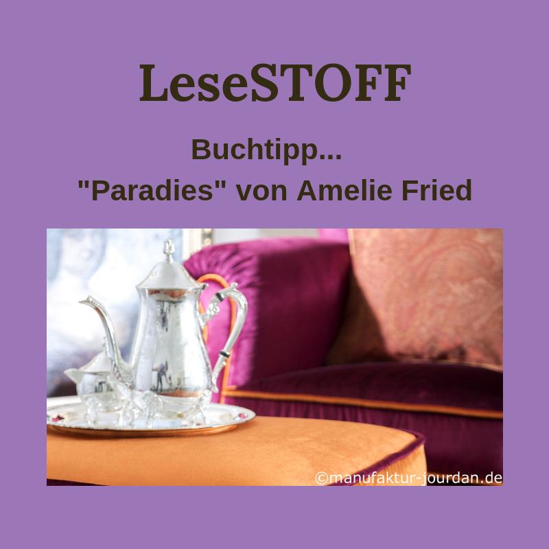 """""""Paradies"""" von Amelie Fried – Buchtipp"""