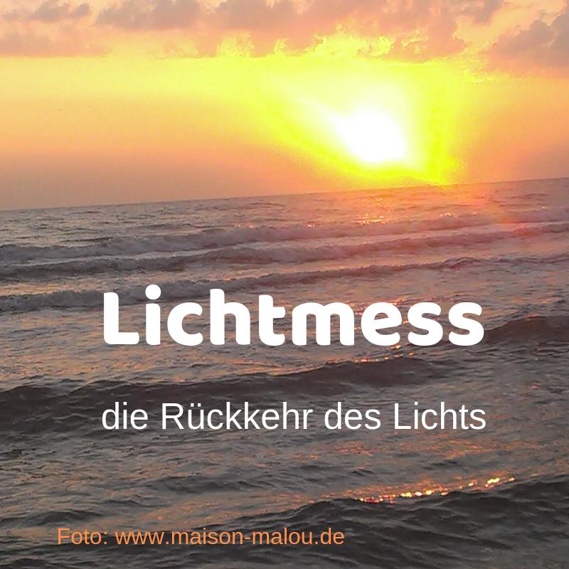 Lichtmess – die Rückkehr des Lichts