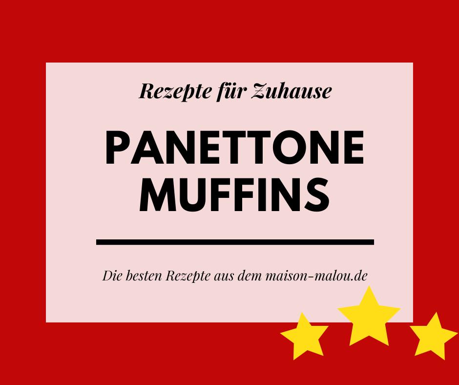 Panettone Muffins – Weihnachten im maison malou
